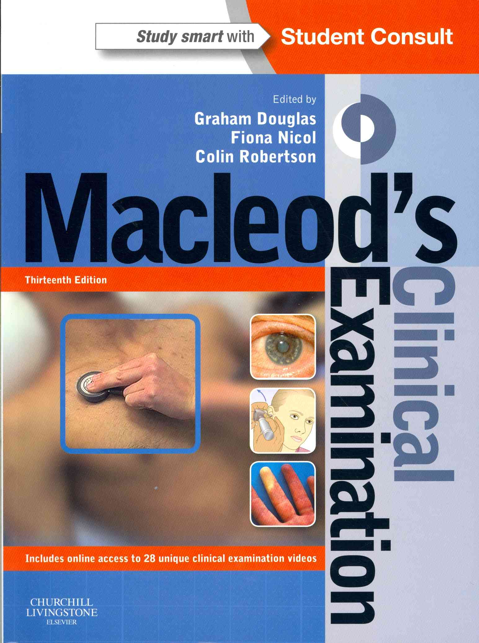 Macleod's Clinical Examination + Student Consult Online Access By Douglas, Graham/ Nicol, Fiona/ Robertson, Colin